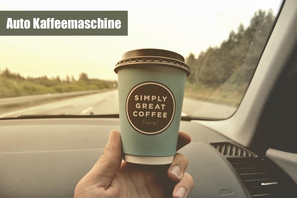 Auto Kaffeemaschine - Erfahrung, Test