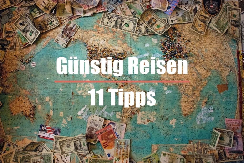 Guenstig reisen - 11 Tipps